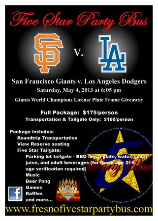 LA Dodgers v. SF Giants PARTY BUS - Sat May 4th - $175 (FresnoATT Park)