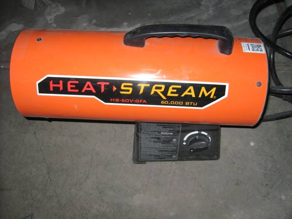 Heat Stream Propane heater with hose and tank. Electric blower motor - $60 (Flagstaff)
