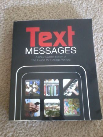 UNLV BOOKS ENGLISH 101 BOOK TEXT MESSAGES A UNLV Custom Edition - $24 (UNLV)