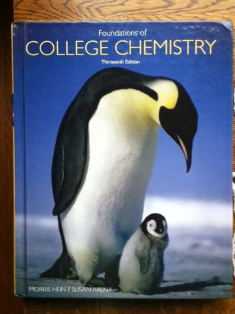 Foundations of College Chemistry 13th edition - $100