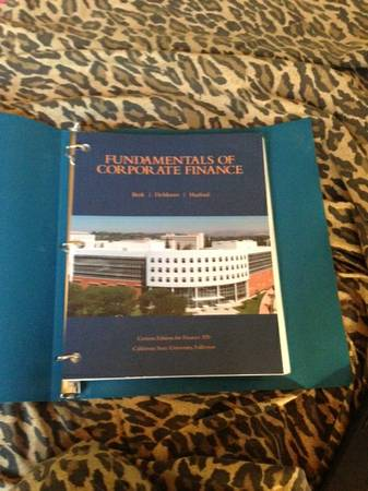 CUSTOMIZED TEXT BOOK FOR CSUF FIN 320 - $40 (YORBA LINDA)