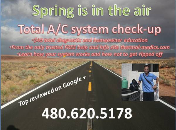 1000310003Ahwatukee Tempe Chandler Spring AC check up $49 (top rated - read here)