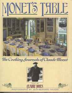 Monets Table The Cooking Journals of Claude Monet (Hardcover) Used - $50 (Santa Barbara)