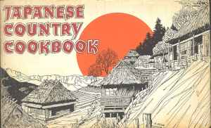 Japanese Country Cookbook Early Japanese Cookbook for America - $10 (Santa Barbara)