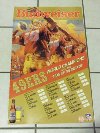 1990 49ers Budweiser large display schedule must see - $25 (atascadero)